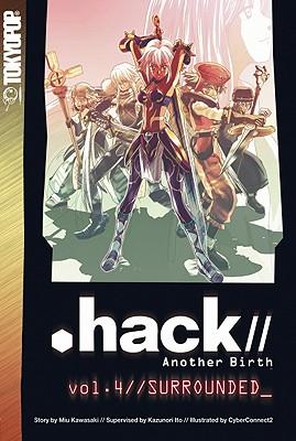 Hack//Another Birth, Volume 4: Quarantine - Kawasaki, Miu, and Ito, Kazunori