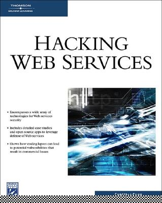 Hacking Web Services - Shah, Shreeraj