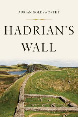Hadrian's Wall - Goldsworthy, Adrian
