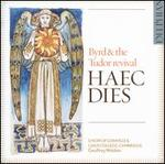 Haec Dies: Byrd & the Tudor Revival