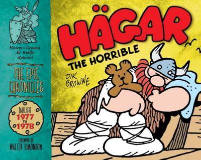 Hagar the Horrible: The Epic Chronicles: Dailies 1977 to 1978 - Browne, Dik