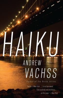 Haiku - Vachss, Andrew