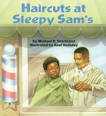 Haircuts at Sleepy Sam's - Strickland, Michael R