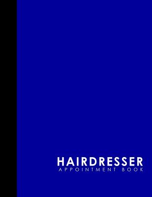 Hairdresser Appointment Book: 7 Columns Appointment Agenda, Appointment Planner, Daily Appointment Books, Blue Cover - Publishing, Moito