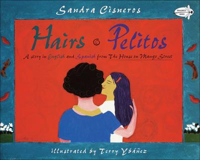 Hairs / Pelitos - Cisneros, Sandra