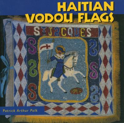 Haitian Vodou Flags - Polk, Patrick Arthur