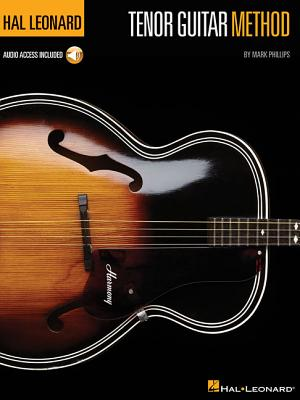 Hal Leonard Tenor Guitar Method - Phillips, Mark, Dr.