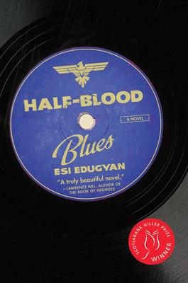 Half-Blood Blues - Edugyan, Esi