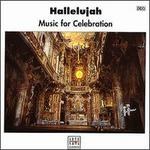 Hallelujah! Music for Celebration