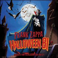 Halloween 81: Live at the Palladium, NYC - Frank Zappa