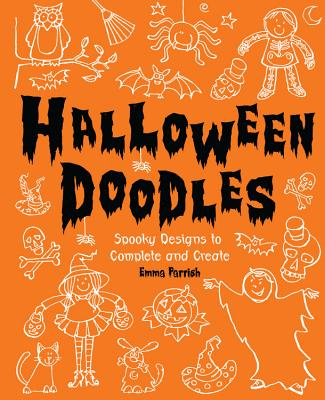 Halloween Doodles: Spooky Designs to Complete and Create -