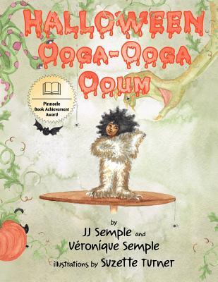 Halloween Ooga-Ooga Ooum - Semple, JJ, and Semple, Veronique D.