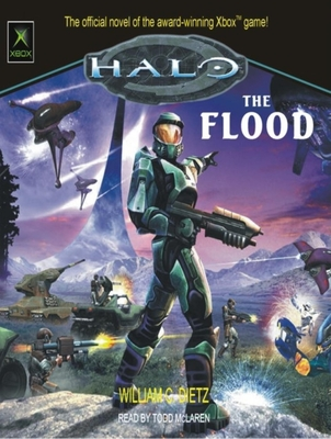 Halo: The Flood - Dietz, William C, and McLaren, Todd (Narrator)
