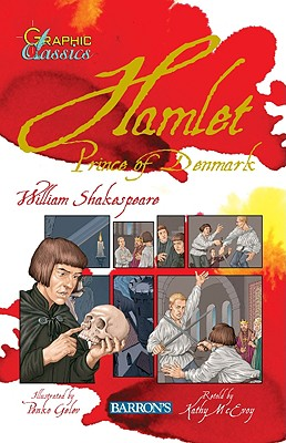 Hamlet: Prince of Denmark - Shakespeare, William, and McEvoy, Kathy (Retold by)