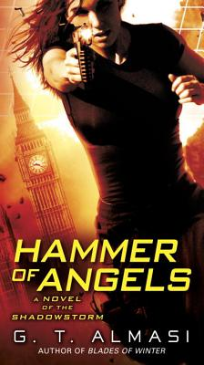 Hammer of Angels - Almasi, G T
