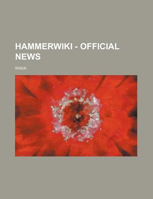 Hammer - Official News - Source Wikia