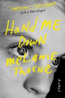 Hand Me Down - Thorne, Melanie