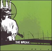 Handbook for the Hopeless - The Break
