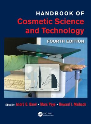 Handbook of Cosmetic Science and Technology - Barel, Andre O (Editor)