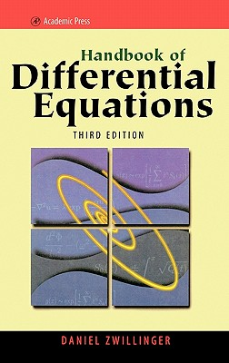 Handbook of Differential Equations - Zwillinger, Daniel