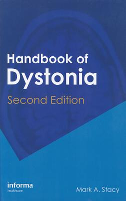 Handbook of Dystonia - Stacy, Mark A (Editor)