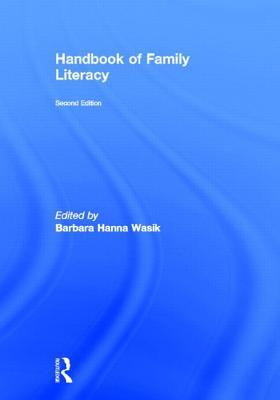 Handbook of Family Literacy - Wasik, Barbara H