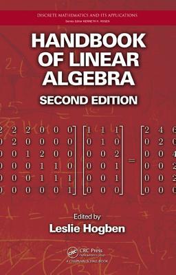 Handbook of Linear Algebra, Second Edition - Hogben, Leslie (Editor)