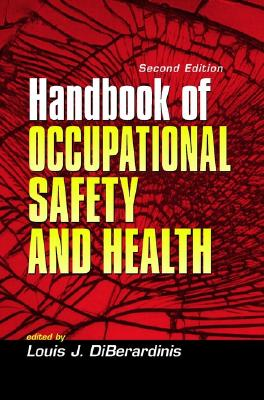 Handbook of Occupational Safety and Health - Diberardinis, Louis J (Editor)