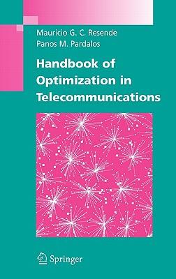 Handbook of Optimization in Telecommunications - Resende, Mauricio G C (Editor)