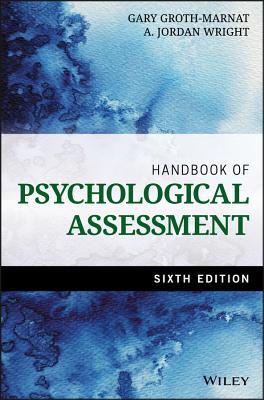 Handbook of Psychological Assessment - Groth-Marnat, Gary, PhD, and Wright, A Jordan
