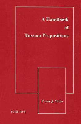 Handbook of Russian Prepositions - Miller, Frank
