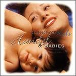 Handel and Babies