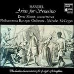 Handel: Arias for Senesino - Drew Minter (counter tenor); Philharmonia Baroque Orchestra; Nicholas McGegan (conductor)