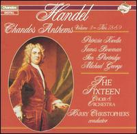 Handel: Chandos Anthems, Vol. 3 - Nos. 7, 8 & 9 - David Woodcock (violin); Ian Partridge (tenor); James Bowman (alto); Michael George (bass); Patrizia Kwella (soprano);...