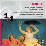 Handel: Clori, Tirsi e Fileno; Apollo e Dafne