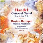 Handel: Concerti Grossi, Op. 6, Part 2