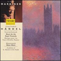 Handel: Feuerwerksmusik; Wassermusik - Academy of St. Martin-in-the-Fields; John Constable (harpsichord); Neville Marriner (conductor)