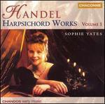 Handel: Harpsichord Works, Vol. 1