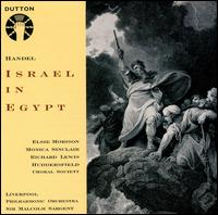 Handel: Israel in Egypt - Elsie Morison (vocals); Monica Sinclair (vocals); Richard Lewis (vocals); Huddersfield Choral Society (choir, chorus);...