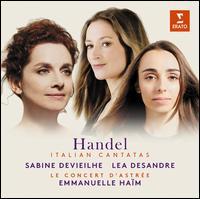 Handel: Italian Cantatas - Agnieszka Rychlik (violin); Atsushi Sakai (cello); David Plantier (violin); Emmanuelle Haïm (organ);...