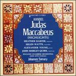 Handel: Judas Maccabeus [Highlights]
