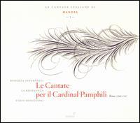 Handel: Le Cantate per il Cardinal Pamphili - Fabio Bonizzoni (harpsichord); La Risonanza; Roberta Invernizzi (soprano)