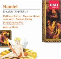 Handel: Messiah (Highlights) - Florence Quivar (mezzo-soprano); John Aler (tenor); Kathleen Battle (soprano); Samuel Ramey (bass);...