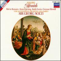 Handel: Messiah - Adolph Herseth (trumpet); Anne Gjevang (alto); David Shrader (harpsichord); Gwynne Howell (vocals); Keith Lewis (tenor); Kiri Te Kanawa (soprano); Chicago Symphony Chorus (choir, chorus); Chicago Symphony Orchestra; Georg Solti (conductor)