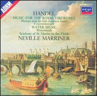 Handel: Music for the Royal Fireworks; Water Music - Colin Tilney (harpsichord); Academy of St. Martin-in-the-Fields; Neville Marriner (conductor)