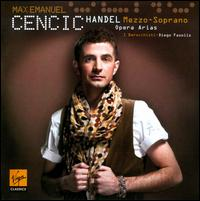 Handel: Opera Arias - I Barocchisti; Max Emanuel Cencic (counter tenor); Coro della Svizzera Italiana (choir, chorus)