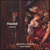 Handel: Samson - Dunedin Consort; Fflur Wyn (soprano); Hugo Hymas (tenor); Jess Dandy (alto); John Butt (harpsichord);...