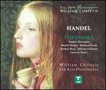 Handel: Theodora - Daniel Taylor (vocals); Juliette Galstian (vocals); Layrent Slaars (vocals); Nathan Berg (vocals); Richard Croft (vocals);...