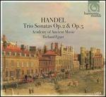 Handel: Trio Sonatas, Opp. 2 & 5