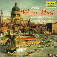 Handel: Water Music - Orchestra of St. Luke's; Charles Mackerras (conductor)